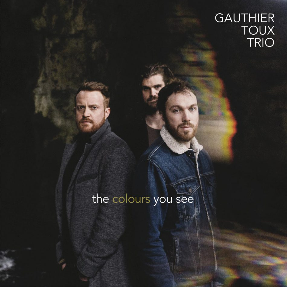 album Gauthier-Toux-Trio-The-Colours-You-See.jpg